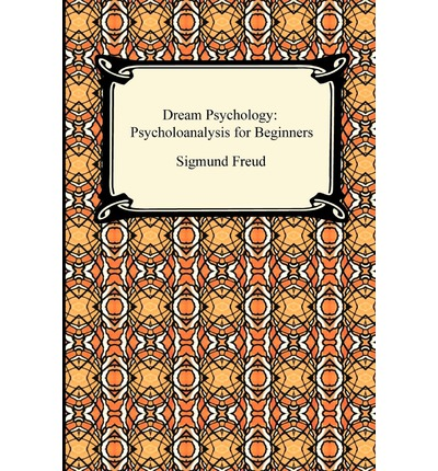 """psychology interpretation dreams The use of dreams in modern psychotherapy department of psychology although the more commonly used term in the literature is """"dream interpretation,"""" we."""