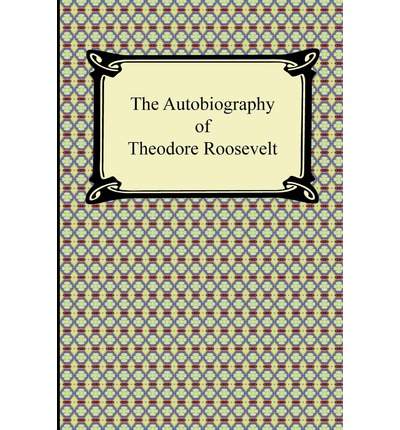 the life and times of theodore roosevelt 1858 1919 Theodore roosevelt head of state, author (27-oct-1858 6-jan-1919) the life and times of theodore roosevelt new york: farrar, straus and cudahy the life story of theodore roosevelt new york: alfred a knopf 1919 242pp ferdinand cowle iglehart.