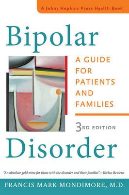 Bipolar Disorder : A Guide for Patients and Families