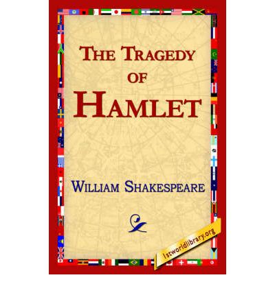the tragedy in the play hamlet by william shakespeare Explore shakespeare's 'hamlet' and other related  reference to early hamlet play in lodge  william shakespeare coriolanus is a tragedy following the.