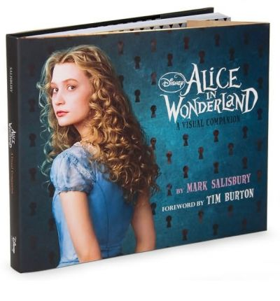 "Tim Burton's ""Alice in Wonderland"": a Visual Companion"