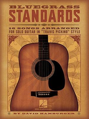 Bluegrass Standards : 16 Songs Arranged for Solo Guitar in