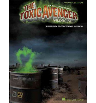 Ebook in italiano download gratuito The Toxic Avenger Musical : PianoVocal Selections RTF by -