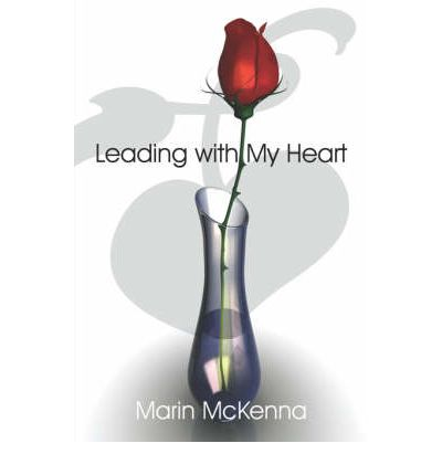 Leading with My Heart
