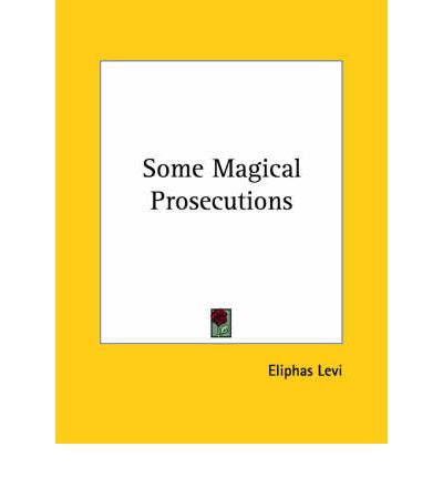 Some Magical Prosecutions