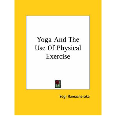 Yoga and the Use of Physical Exercise