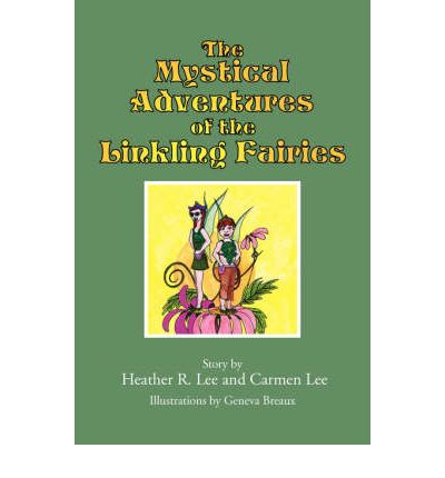 The Mystical Adventures of the Linkling Fairies