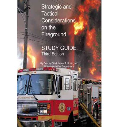 Livre téléchargement kindle Strategic and Tactical Considerations on the Fireground Study Guide : Third Edition PDF iBook 1426981643