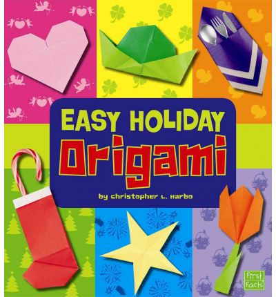 easy holiday origami christopher l harbo 9781429653879
