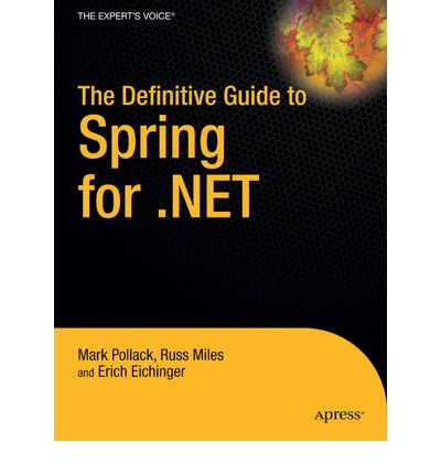 The Definitive Guide to Spring for .NET