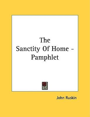 The Sanctity of Home - Pamphlet