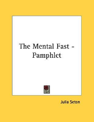 The Mental Fast - Pamphlet