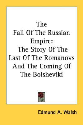 An analysis of the fall of the russian empire