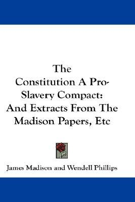 Historical Context: The Constitution and Slavery