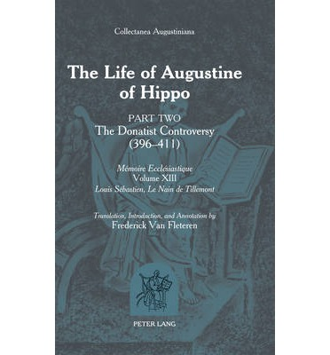 The Life of Augustine of Hippo: Part 2