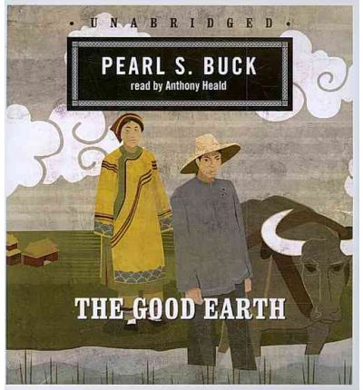 the good earth by pearl s Free essay: soapstone: fictional the good earth the good earth was a very  well written book that was entertaining the way it was written the author seemed.