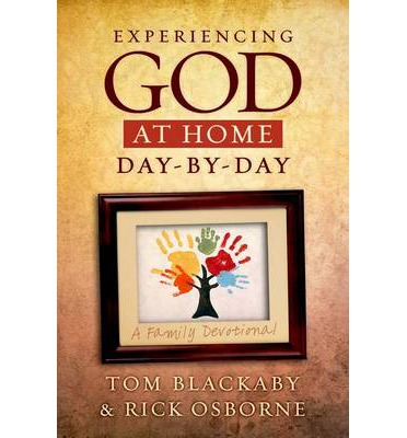 Experiencing God at Home Day by Day : A Family Devotional