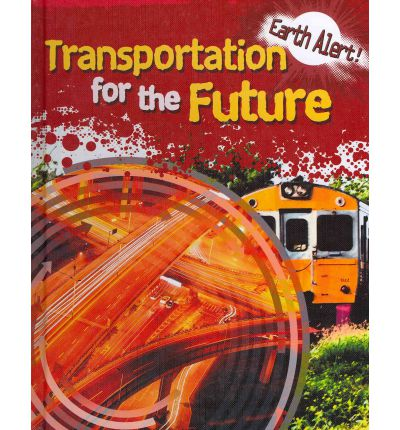Transportation for the Future