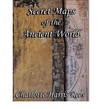 Secret Maps of the Ancient World