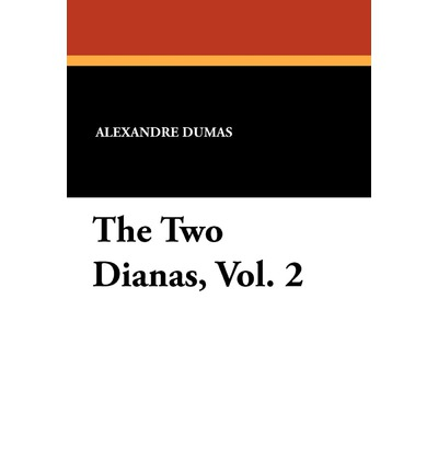 The Two Dianas, Vol. 2