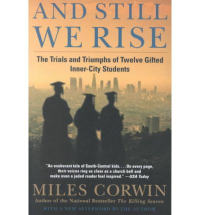 miles corwin Miles corwin is an award-winning former crime reporter for the la times his books the killing season and homicide special were bestsellers, while his book and still we rise was an la times book of the year and winner of the pen west award for non-fiction.