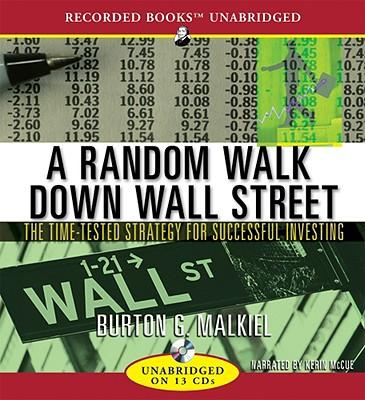 A Random Walk Down Wall Street The Time Tested Strategy