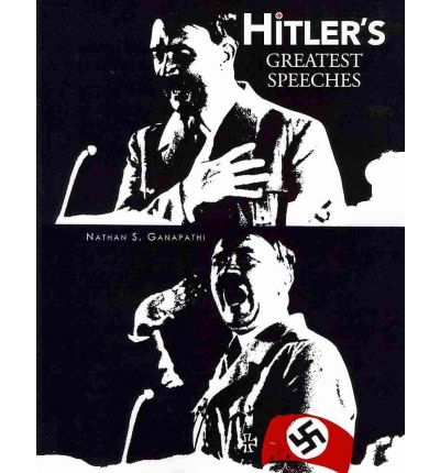 Hitler's Greatest Speeches