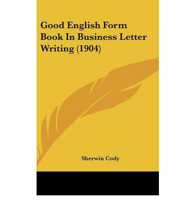 english letter writing book I would recommend george h w bush's all the best it includes letters he wrote  over his life to family, supporters, detractors in all sorts of situations over his.