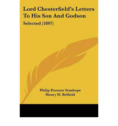 AP English: Rhetorical Analysis of Lord Chesterfield's Letter to His Son