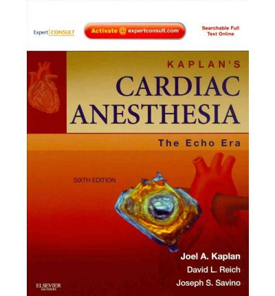 Kaplan's Cardiac Anesthesia: The Echo Era