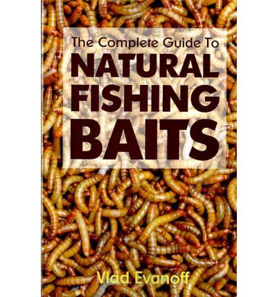 The Complete Guide to Natural Fishing Baits