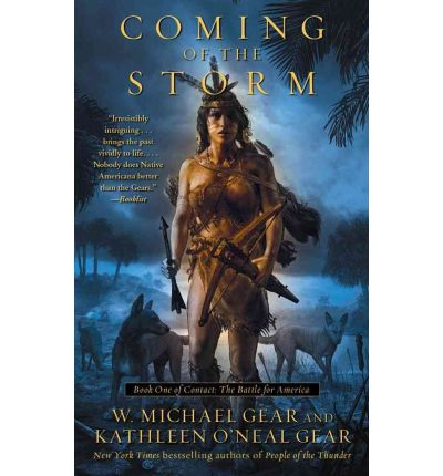 Coming of the Storm : Book One of Contact: The Battle for America
