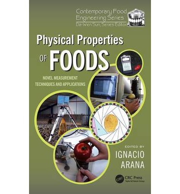 Physical Properties of Foods : Novel Measurement Techniques and Applications