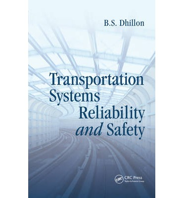 transportation system reliability and safety Safe reliability of electronic control systems  volpe is analyzing trends in the  causes of electronic control system failures, and helping  safetyhat  transportation system safety hazard analysis tool applying stamp.
