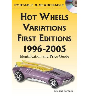 Hot Wheels Variations - First Editions 1996-2005  CD  by Zamock, Mike