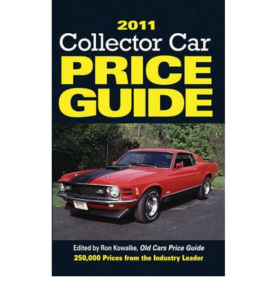 Collector Car Price Guide 2011  Paperback  by Ron Kowalke