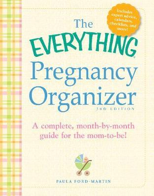 The Everything Pregnancy Organizer