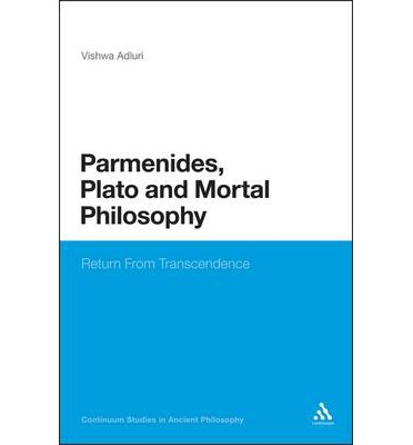 Parmenides, Plato and Mortal Philosophy