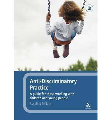know how anti discriminatory practice is Promoting anti-discrimination practice work through this  get the job and they  tell you 'that young women are not a good bet as they only work a couple of.
