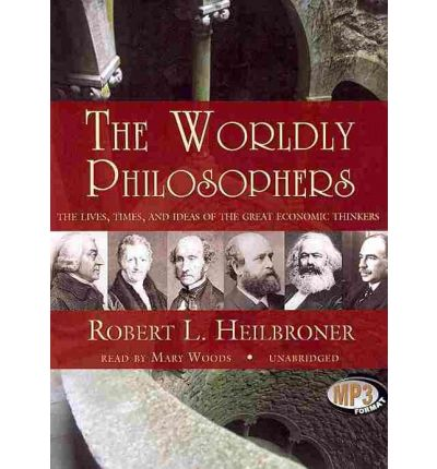 worldly philosophers The worldly philosophers by robert l heilbroner starting at $099 the worldly philosophers has 2 available editions to buy at alibris.