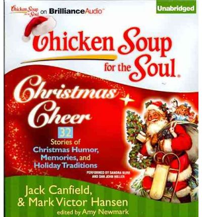 Chicken Soup for the Soul: Christmas Cheer : 32 Stories of Christmas ...