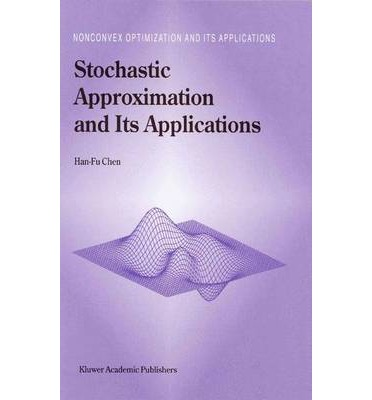 Stochastic Approximation and its Applications