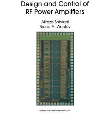 Design and Control of RF Power Amplifiers
