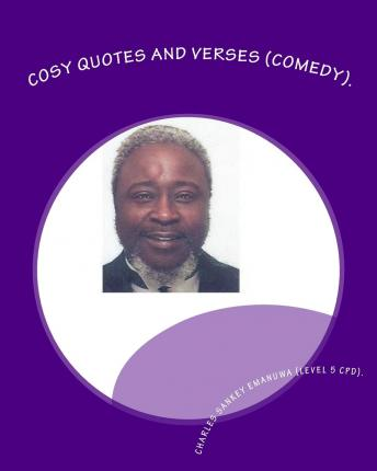 Cosy Quotes and Verses (Comedy). : Paradoxical-Oxymoron Verses - C-Jazz(c)(R)(TM).