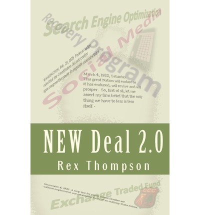 New Deal 2.0 : Design Your Economic Recovery Today!