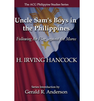 Livres audio gratuits Téléchargements de motivation Uncle Sams Boys in the Philippines : Following the Flag Against the Moros in French CHM 144214260X