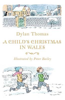 A Childs Christmas In Wales.A Child S Christmas In Wales Dylan Thomas 9781444015430