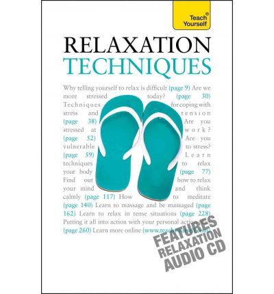 Relaxation Techniques: Teach Yourself 2010