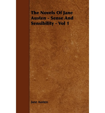 a discussion of jane austens work both book and film on sense and sensibility [image: vintage classics cover] come, come, let's have no secrets among friends (p163) [note: page references are to the third oxford edition of sense and sensibility] mrs jennings may request no secrets among friends, and marianne may abhor all concealment (p 53.