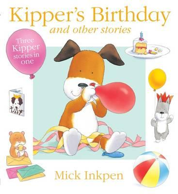 Kipper's Birthday : and Other Stories